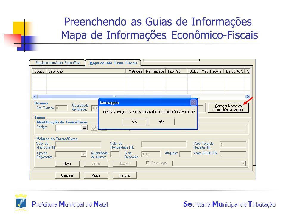 P refeitura M unicipal do N atal Se cretaria Mu nicipal de T ributação Preenchendo as Guias de Informações Mapa de Informações Econômico-Fiscais