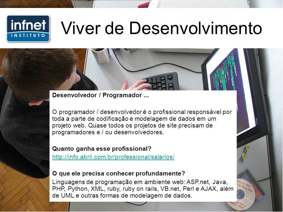 Viver de Desenvolvimento Desenvolvedor / Programador...