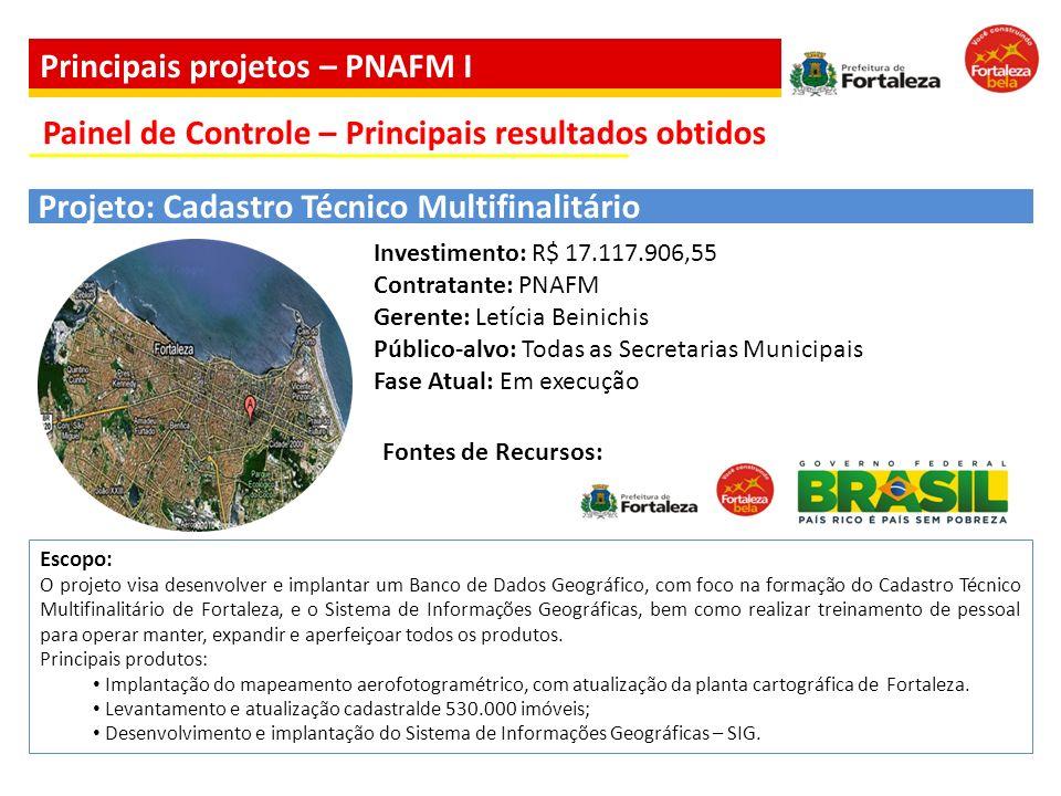 Escopo: O projeto visa desenvolver e implantar um Banco de Dados Geográfico, com foco na formação do Cadastro Técnico Multifinalitário de Fortaleza, e