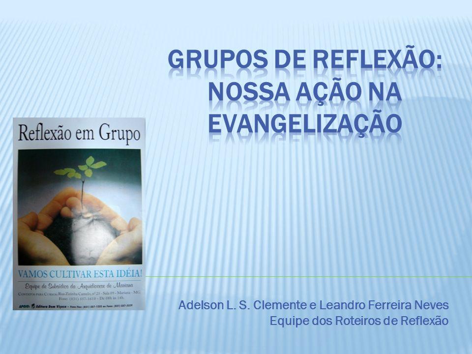 Como agir em nossos trabalhos de evangelização.