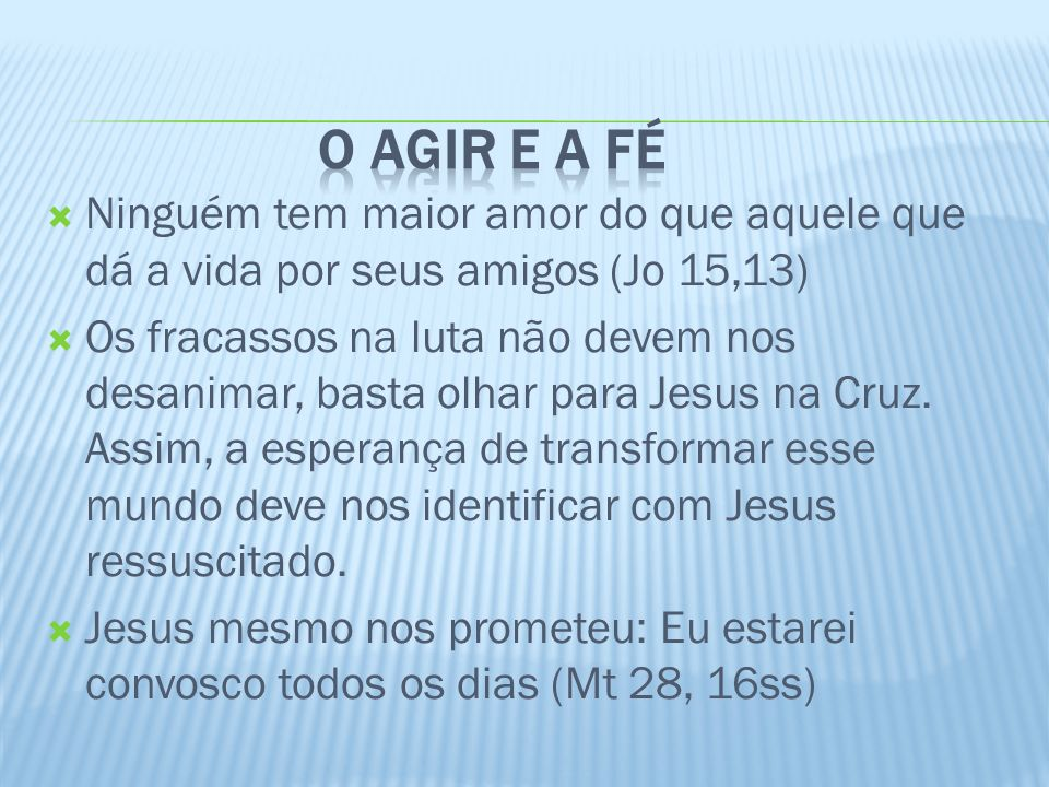 O agir de Jesus: quer transformar o homem e a mulher, O povo e a sociedade Isso se dará através da realização do Reino do Pai.