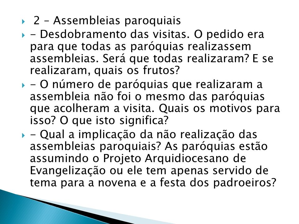 2 – Assembleias paroquiais - Desdobramento das visitas.