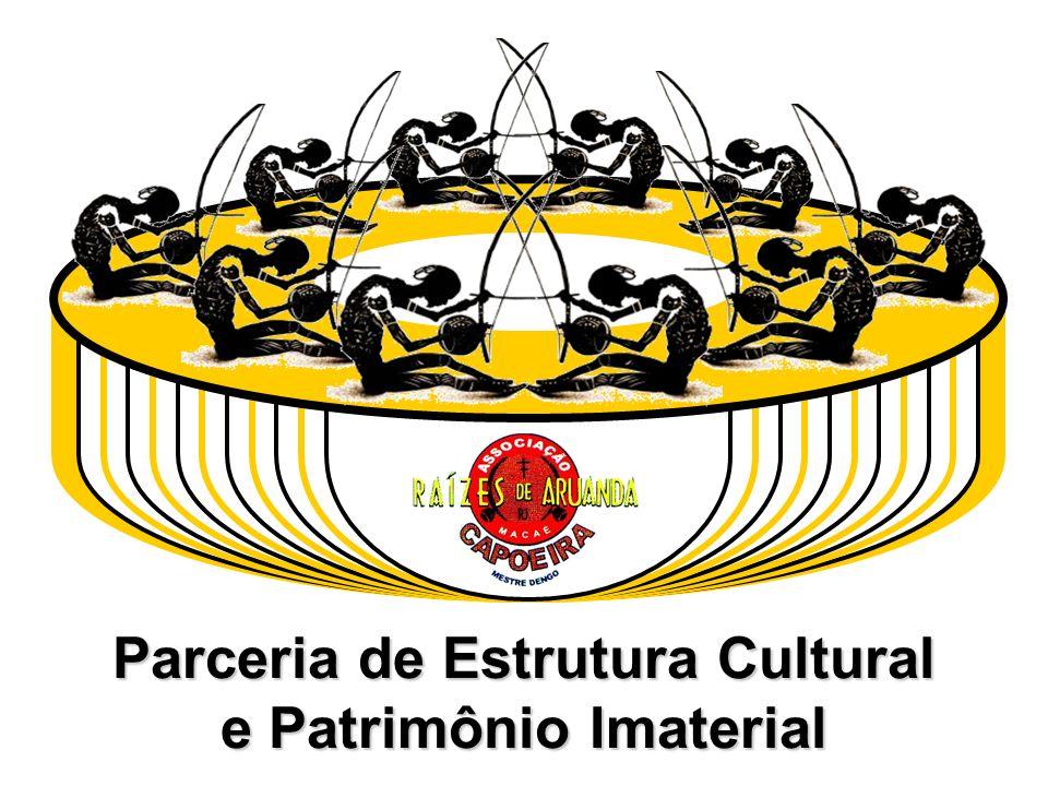 Parceria de Estrutura Cultural e Patrimônio Imaterial