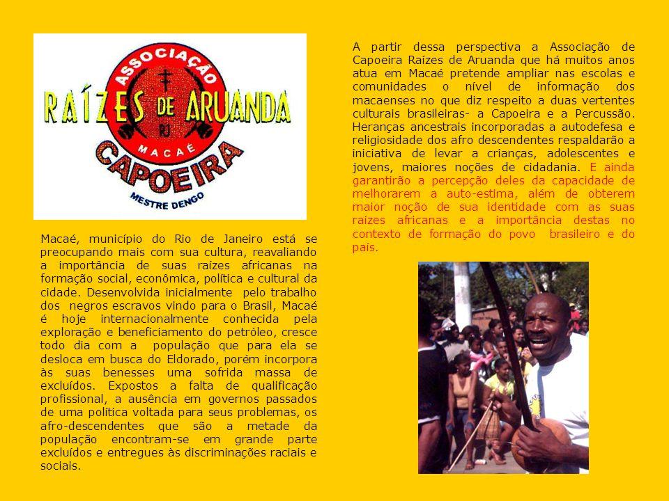 Macaé, município do Rio de Janeiro está se preocupando mais com sua cultura, reavaliando a importância de suas raízes africanas na formação social, ec