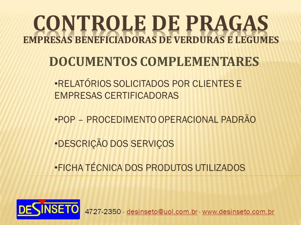 EMPRESAS BENEFICIADORAS DE VERDURAS E LEGUMES 4727-2350 - desinseto@uol.com.br - www.desinseto.com.brdesinseto@uol.com.brwww.desinseto.com.br DOCUMENT