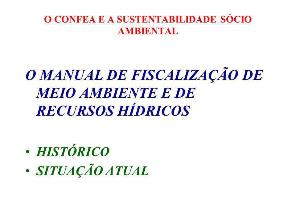 O CONFEA E A SUSTENTABILIDADE SÓCIO AMBIENTAL ESTÁ EM DISCUSSÃO, NO ÂMBITO DO GT DE MEIO AMBIENTE, A REALIZAÇÃO DE UMA REUNIÃO NACIONAL DE COMISSÕES DE MEIO AMBIENTE DE TODO PAÍS, EM DEZEMBRO/2008 EM BRASÍLIA, DURANTE A REALIZAÇÃO DA WEC 2008.