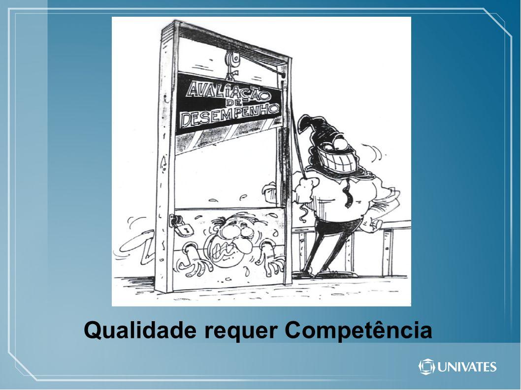 Qualidade requer Competência
