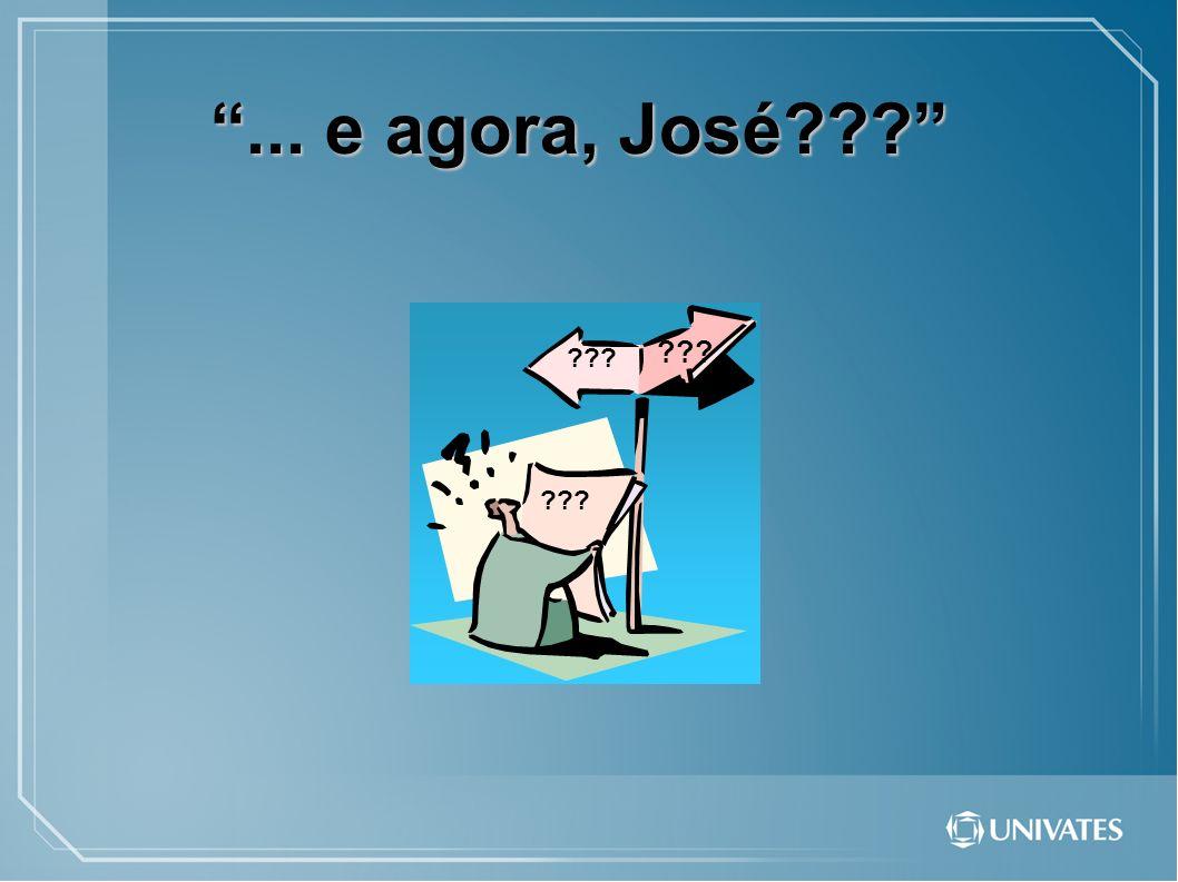 ... e agora, José??? ???