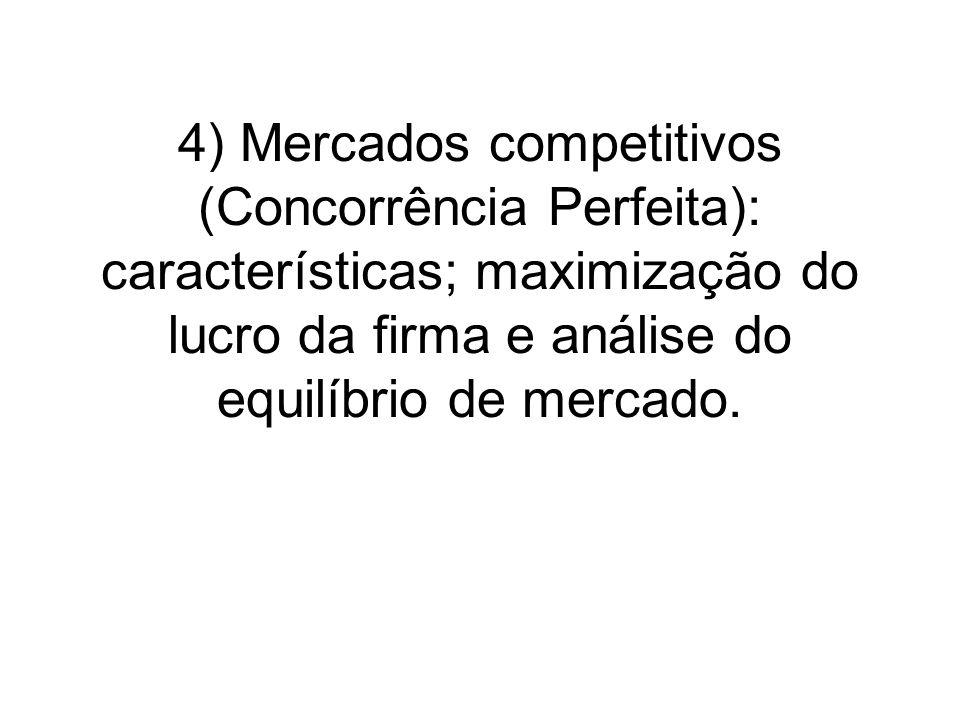 CONCORRÊNCIA PERFEITA - CARACTERÍSTICAS O modelo de concorrência perfeita descreve um mercado no qual nenhum agente tem capacidade para influenciar os preços (poder de mercado nulo).