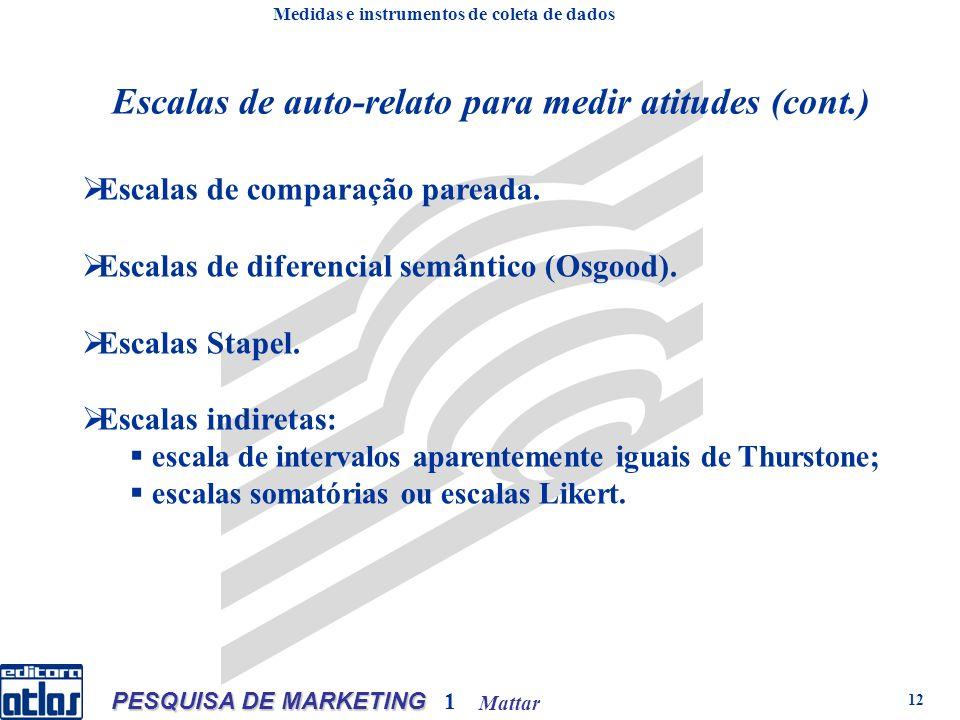 Mattar PESQUISA DE MARKETING 1 12 Escalas de comparação pareada.