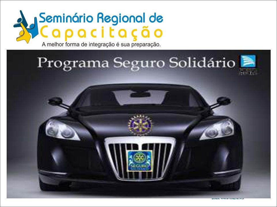 Seguro Solidário Através das Seguradoras Porto Seguro/Itaú/Unibanco Rotarianos e Rotarianas Cônjuges Valor da doação equivalente a 5% do prêmio.
