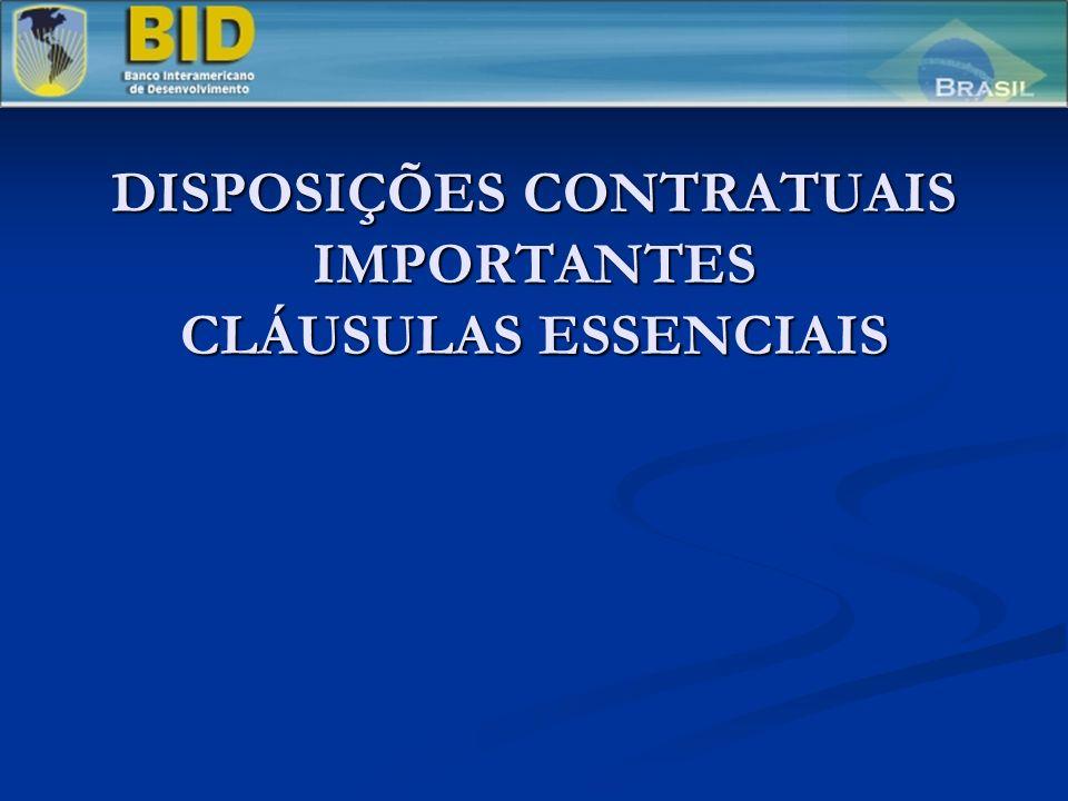 DISPOSIÇÕES CONTRATUAIS IMPORTANTES CLÁUSULAS ESSENCIAIS