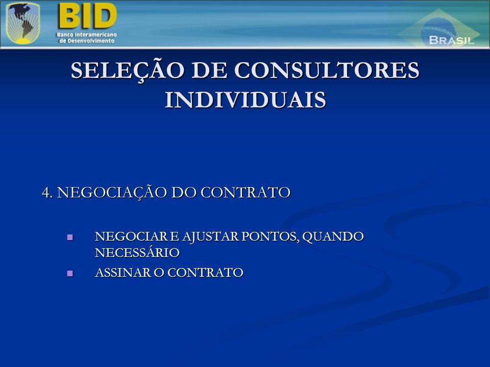 SELEÇÃO DE CONSULTORES INDIVIDUAIS 4.