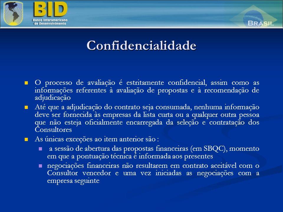 Confidencialidade O processo de avaliação é estritamente confidencial, assim como as informações referentes à avaliação de propostas e à recomendação