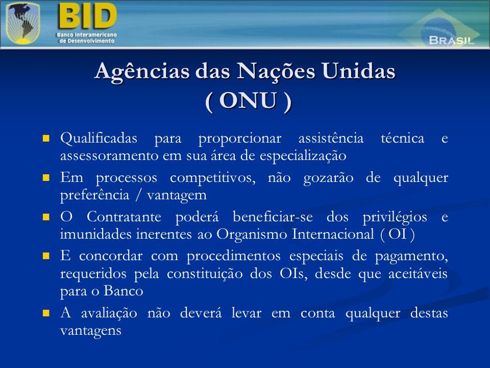 Agências das Nações Unidas ( ONU ) Qualificadas para proporcionar assistência técnica e assessoramento em sua área de especialização Em processos comp