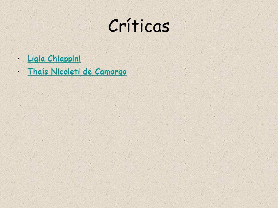 Críticas Ligia Chiappini Thaís Nicoleti de Camargo