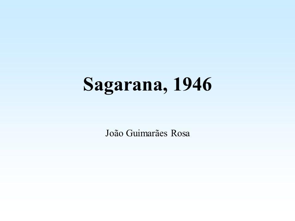 Sagarana, 1946 João Guimarães Rosa