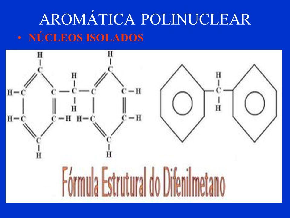 AROMÁTICA POLINUCLEAR NÚCLEOS CONDENSADOS