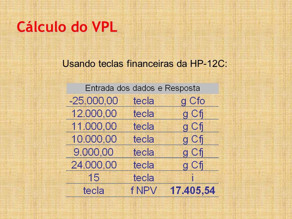 Cálculo do VPL Usando teclas financeiras da HP-12C: