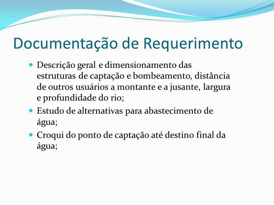 Documentação de Requerimento Descrição geral e dimensionamento das estruturas de captação e bombeamento, distância de outros usuários a montante e a j