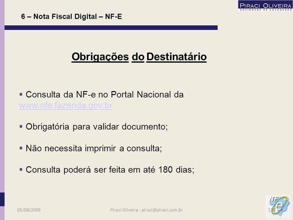 05/08/2009117Piraci Oliveira - piraci@piraci.com.br