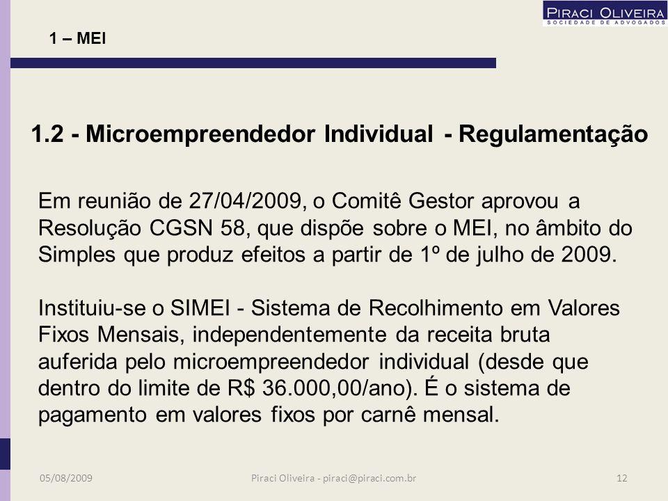 De acordo com o IBGE, ultrapassa a casa dos 10 milhões o número de pessoas que atuam na informalidade. Pesquisa realizada pelo Sebrae de São Paulo apo