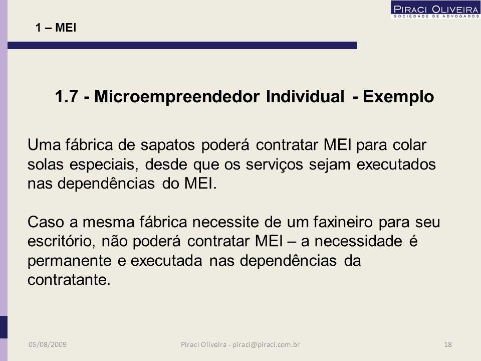 PROIBIÇÃO DE CESSÃO DE MÃO-DE-OBRA Não pode haver cessão de mão-de-obra.