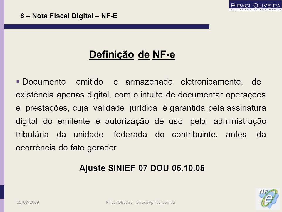 NF-E Nota Fiscal Digital 05/08/200986Piraci Oliveira - piraci@piraci.com.br