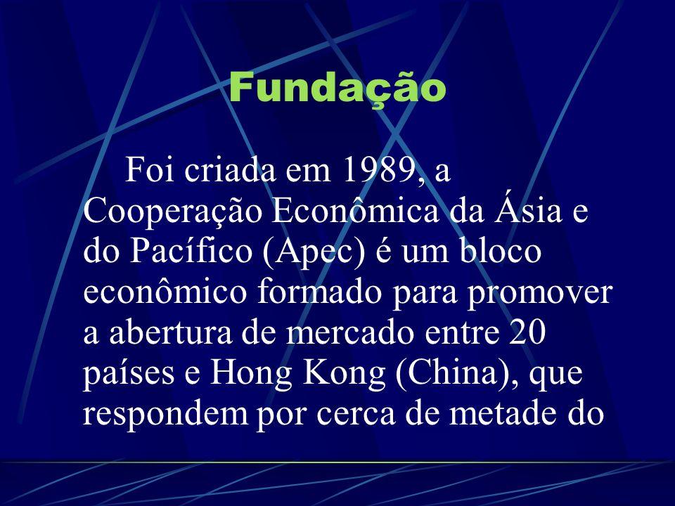 Fundação Foi criada em 1989, a Cooperação Econômica da Ásia e do Pacífico (Apec) é um bloco econômico formado para promover a abertura de mercado entr
