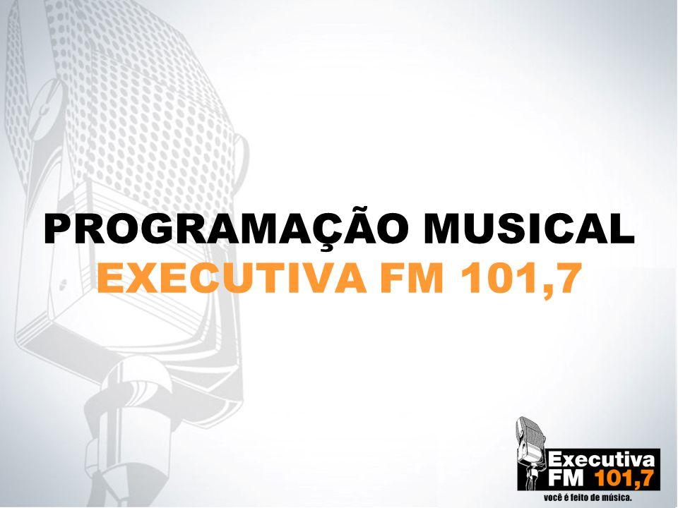 PROGRAMAÇÃO MUSICAL EXECUTIVA FM 101,7