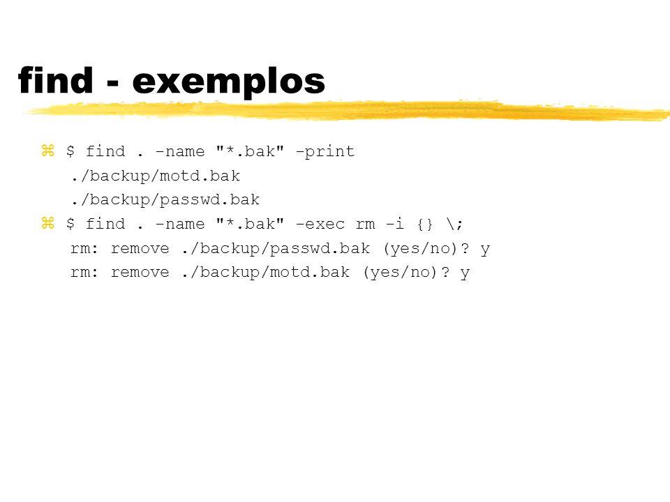 find - exemplos z$ find. -name