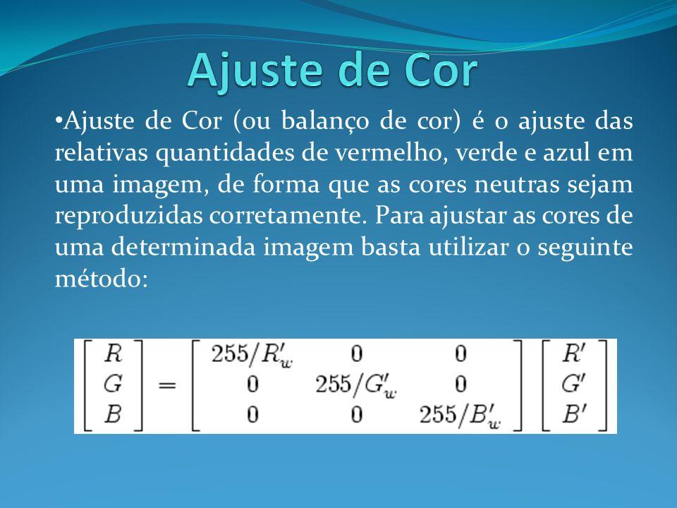 Ajuste de Cor (ou balanço de cor) é o ajuste das relativas quantidades de vermelho, verde e azul em uma imagem, de forma que as cores neutras sejam re