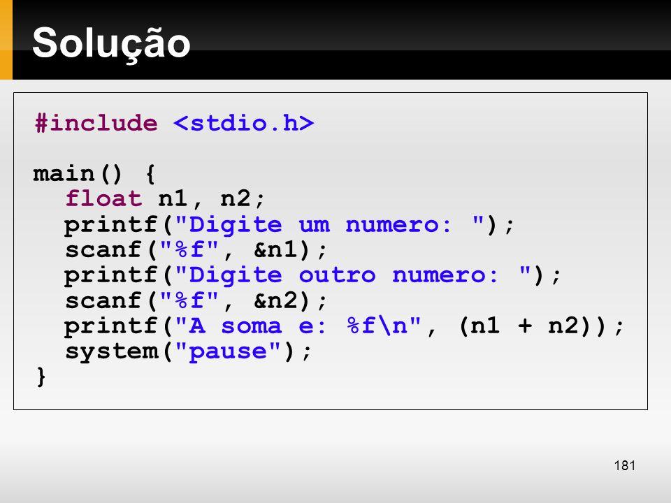 Solução #include main() { float n1, n2; printf(