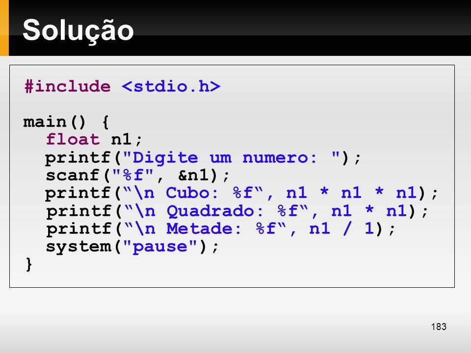 Solução #include main() { float n1; printf(