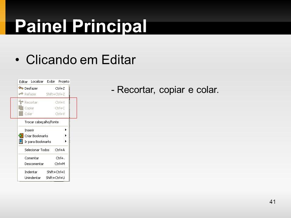 Painel Principal Clicando em Editar - Recortar, copiar e colar. 41