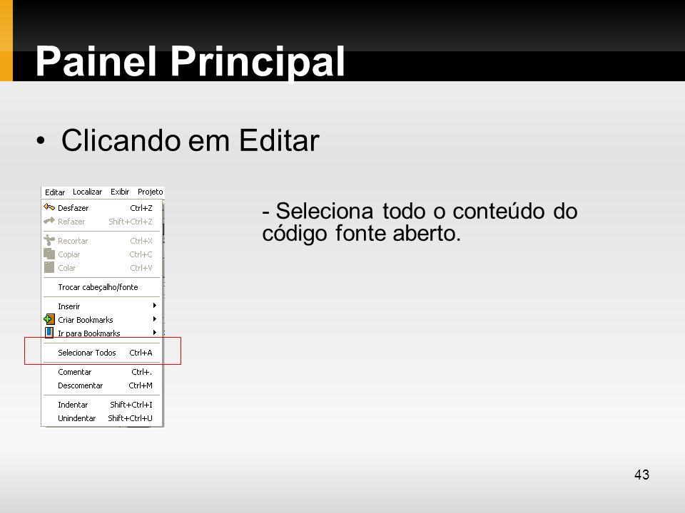 Painel Principal Clicando em Editar - Seleciona todo o conteúdo do código fonte aberto. 43