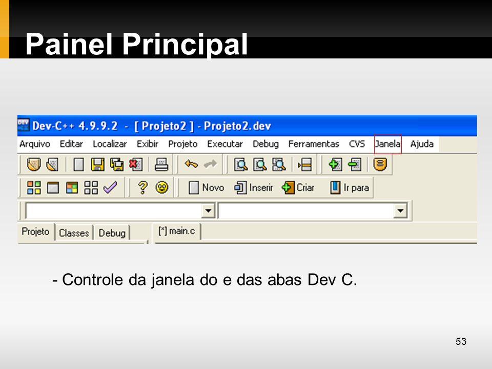 Painel Principal - Controle da janela do e das abas Dev C. 53