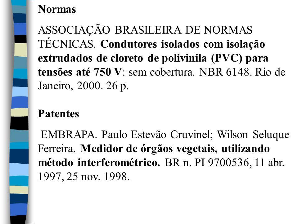 Normas ASSOCIAÇÃO BRASILEIRA DE NORMAS TÉCNICAS. Condutores isolados com isolação extrudados de cloreto de polivinila (PVC) para tensões até 750 V: se
