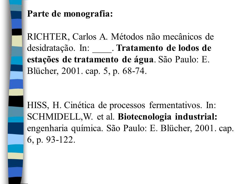 Parte de monografia: RICHTER, Carlos A. Métodos não mecânicos de desidratação. In: ____. Tratamento de lodos de estações de tratamento de água. São Pa