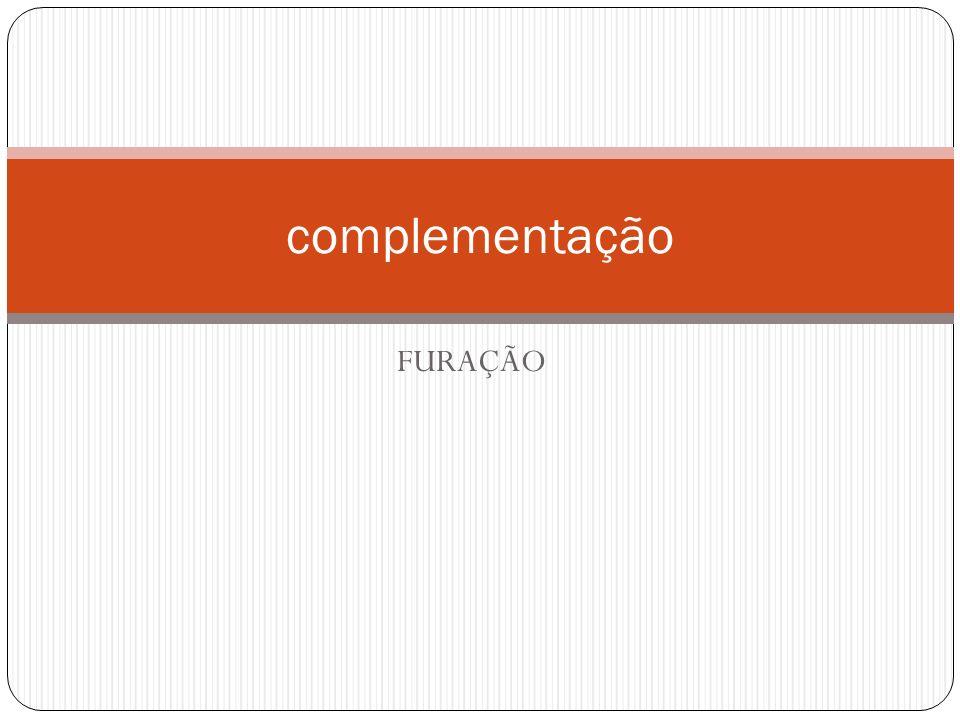 FURAÇÃO complementação