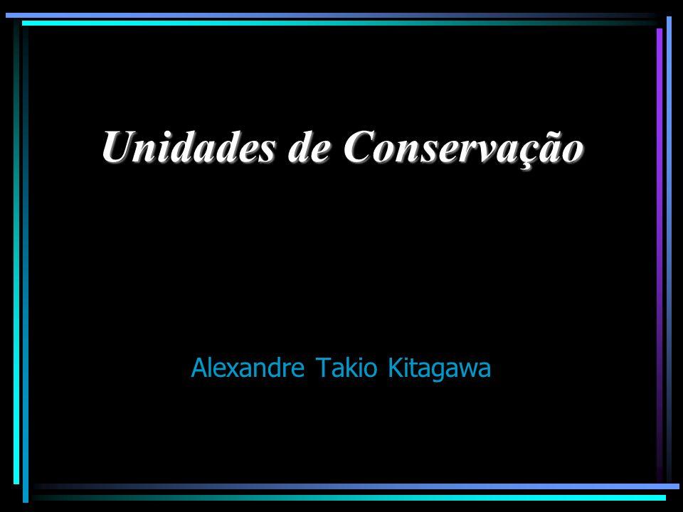 Unidades de Conservação Alexandre Takio Kitagawa