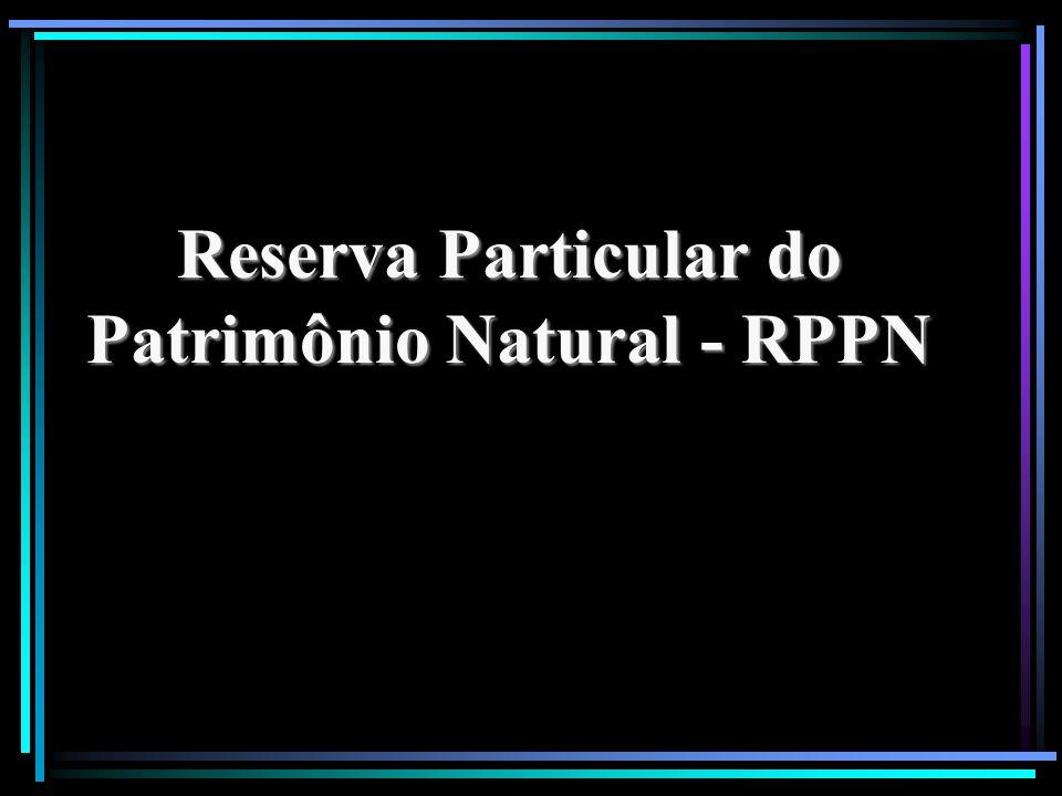 Reserva Particular do Patrimônio Natural - RPPN
