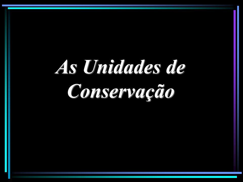 As Unidades de Conservação