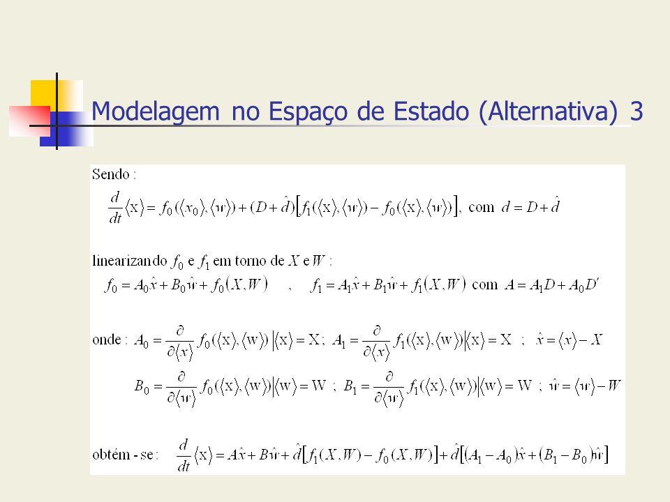Modelagem no Espaço de Estado (Alternativa) 3