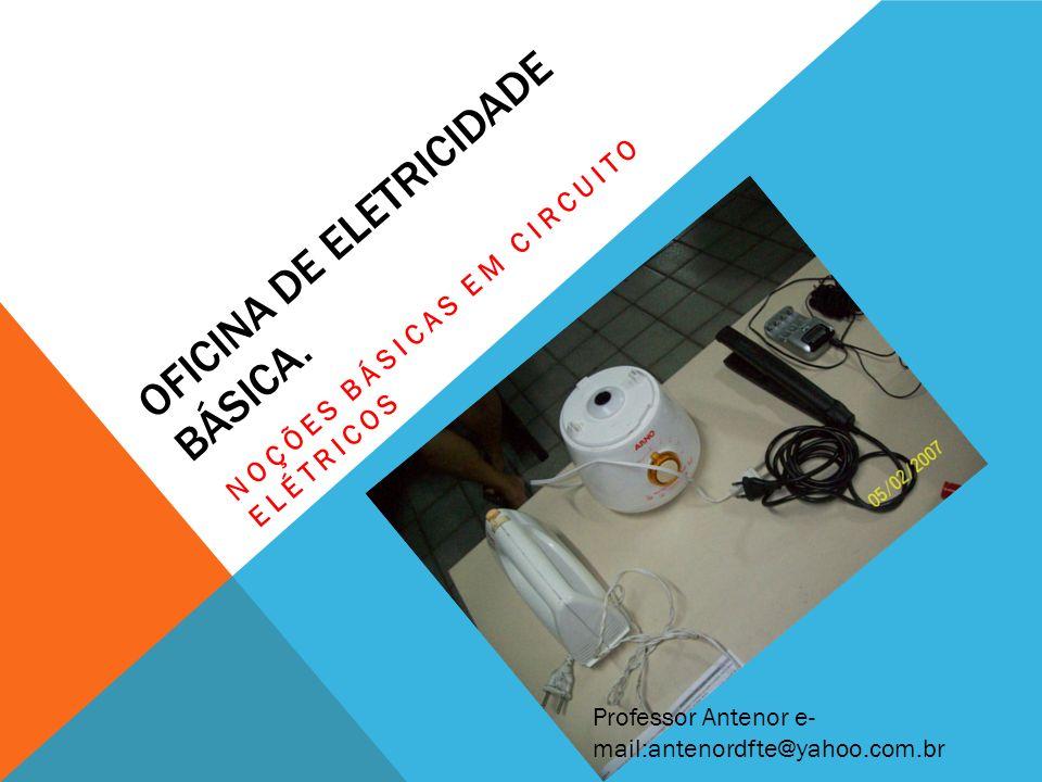 OFICINA DE ELETRICIDADE BÁSICA.