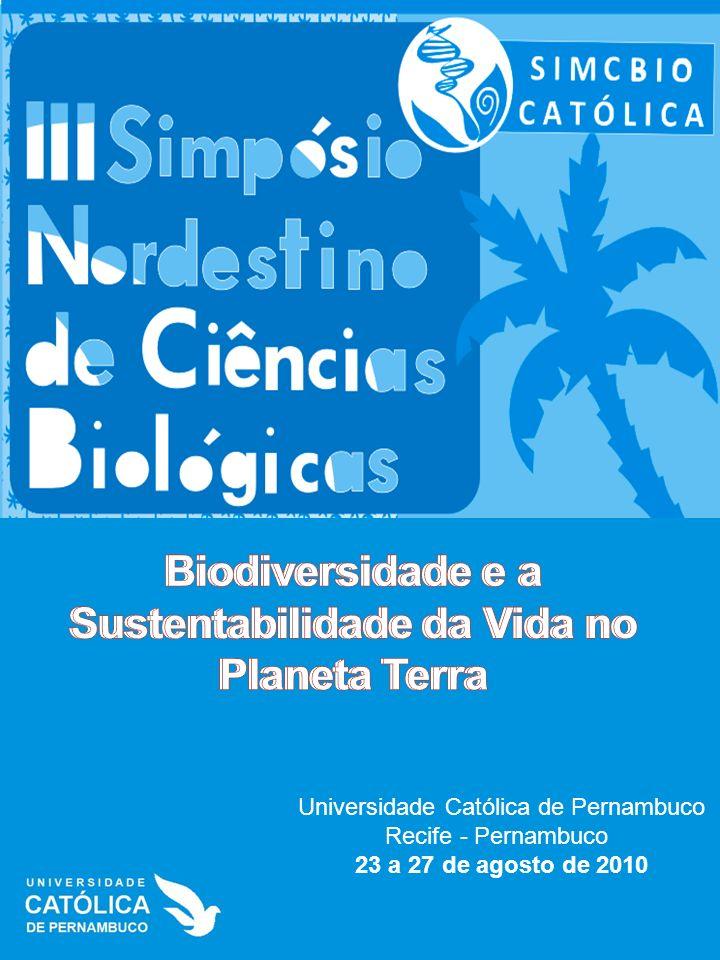 II Simpósio de Ciências Biológicas Universidade Católica de Pernambuco Recife - Pernambuco 23 a 27 de agosto de 2010