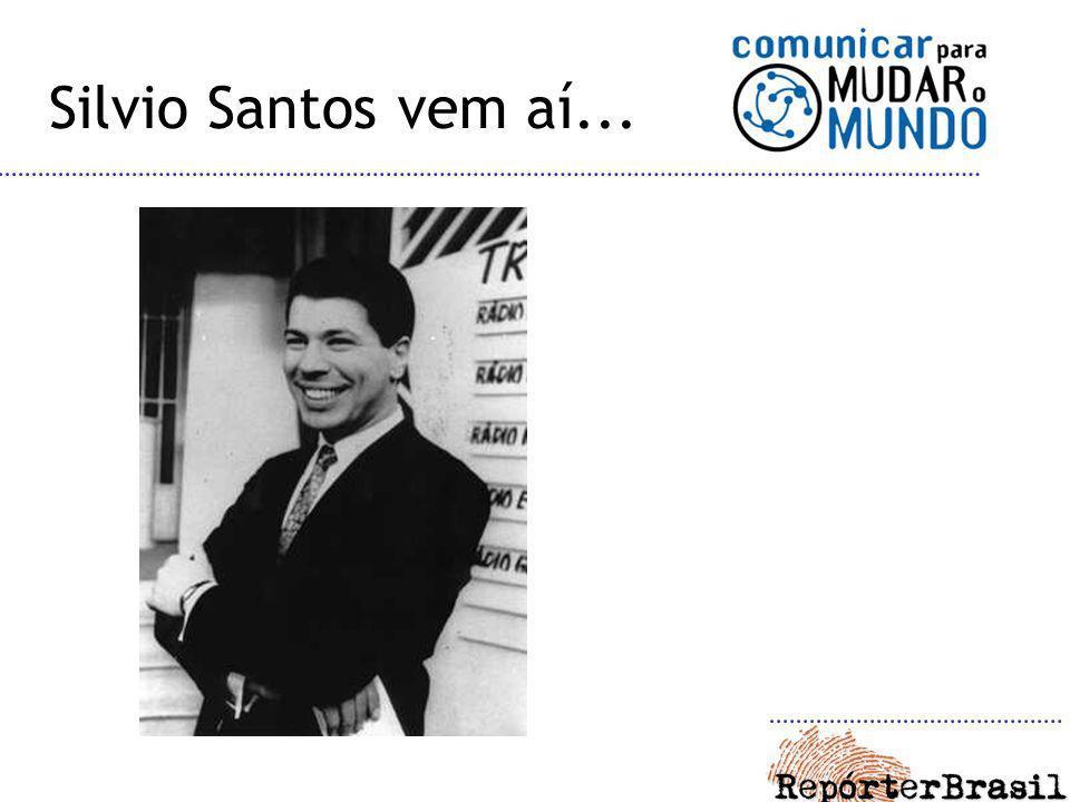 Silvio Santos vem aí...