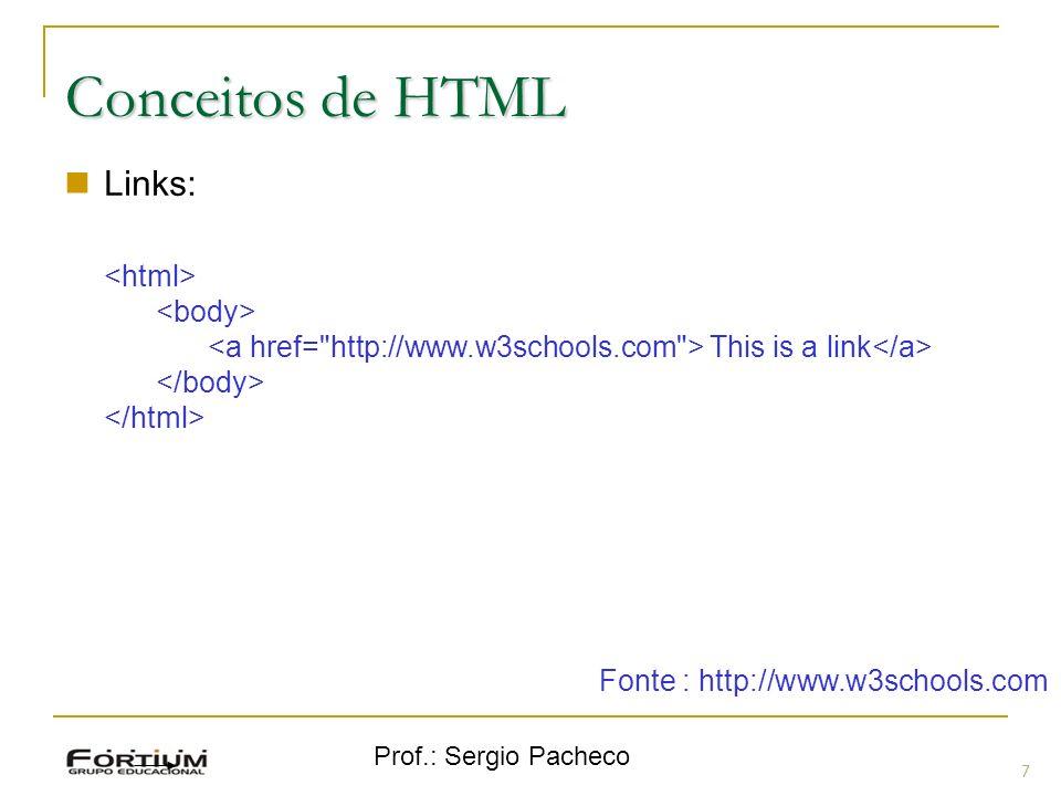 Prof.: Sergio Pacheco 18 Inclusão de Código Include(): Tenta incluir uma página.