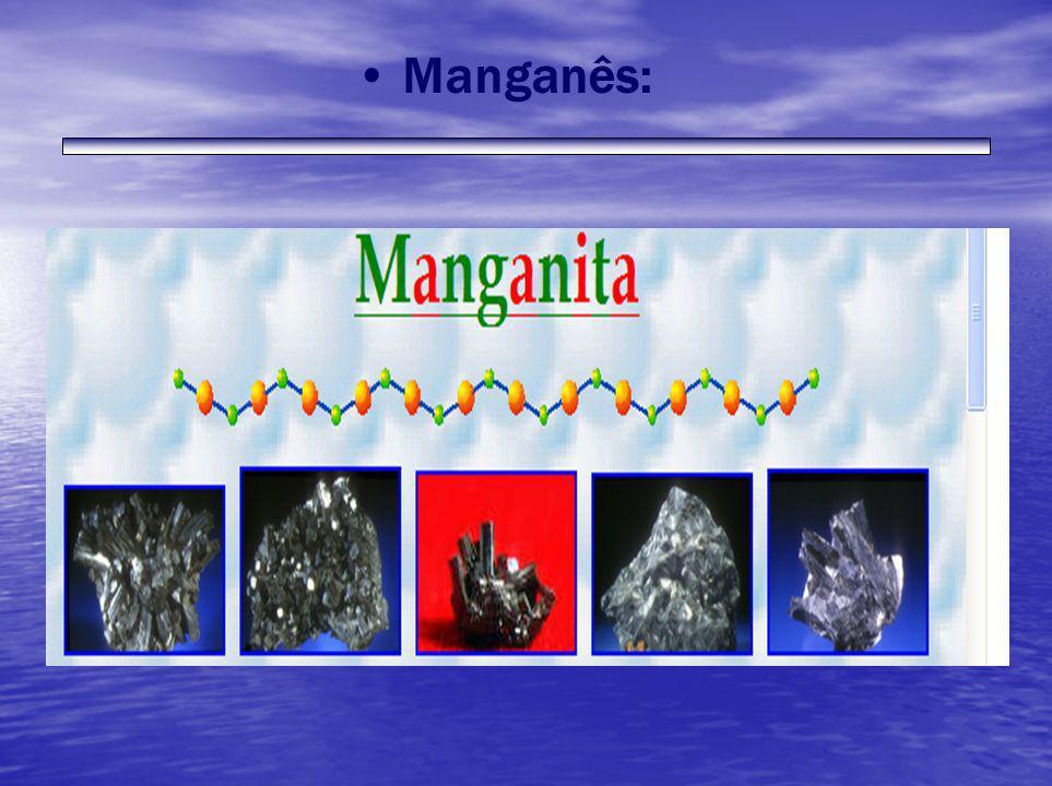 Manganês: