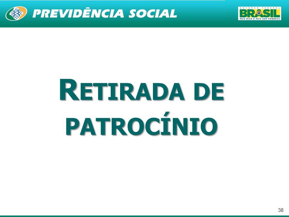 38 R ETIRADA DE PATROCÍNIO
